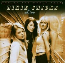 Dixie Chicks - Top Of The World Tour Live (NEW CD)