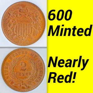 1868 ANACS PR60 Mintage 600 Mostly Red █ Commercial PR66 2C PROOF Two Cent Piece