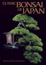 Classic Bonsai of Japan Naka, John, Aragaki, Hideo Hardcover