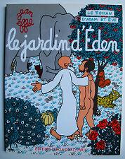 JEAN EFFEL ROMAN D'ADAM ET EVE LE JARDIN D'EDEN EDITIONS CERCLE D'ART 1997