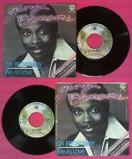 LP 45 7'' GEORGE BENSON On broadway We as love 1978 italy WARNER no cd mc dvd
