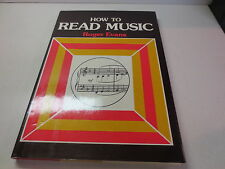 How to Read Music by Roger Evans and Crown Publishing Group Staff hardcover