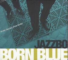 Jazzbo - born azul - (NUEVO STILL Sellado DIGI PAK Cd) - LQ 023 CD