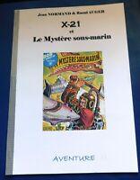 X-21 ET LE MYSTÈRE SOUS-MARIN. Jean Normand & Raoul AUGER. SF - (RC51)