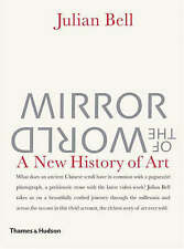 MIRROR OF THE WORLD: A NEW HISTORY OF ART., Bell, Julian., Used; Very Good Book
