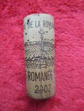 DOMAINE DE LA ROMANEE CONTI VOSNE ROMANEE 2002 BOUCHON VIN BOTTLE WINE CORK