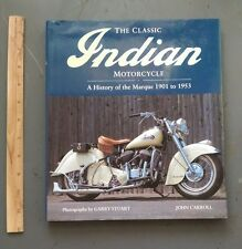 Classic Indian Motorcycle by John Carroll and Garry Stuart (1996, Hardcover)