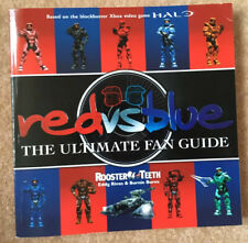 Red vs. Blue: The Ultimate Fan Guide by Rooster Teeth, Eddy Rivas, Burnie Burns