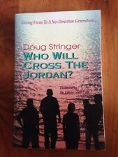 Who Will Cross The Jordan? Doug Stringer Giving Focus to No Direction Generation