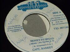 "Capt. Barkey:   Money Fi Spend  7""    Taxi  Ja pressing"