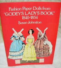 Fashion Paper Dolls From Godey's Lady's Book 1840-1854 by Susan Johnston 1977