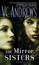 The Mirror Sisters by V. C. Andrews (2016, Paperback)