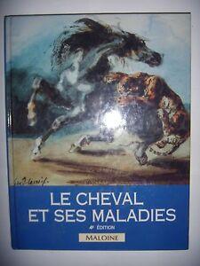 Equitation: Le cheval et ses maladies: reconnaître et traiter, 1993, TBE