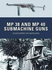 MP 38 and MP 40 Submachine Guns by Alejandro De Quesada (Paperback, 2014)
