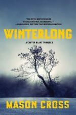 Carter Blake: Winterlong : A Carter Blake Thriller 3 by Mason Cross (2018,...