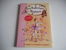 BIBLIOTHEQUE ROSE - LES BALLERINES MAGIQUES Daphne au royaume enchante N°1