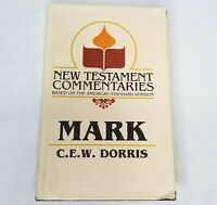 Gospel Advocate New Testament Commentary Mark ASV Dorris Christian Bible Study