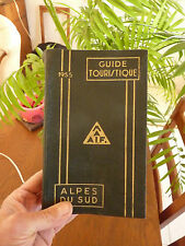 Guide touristique ALPES DU SUD 1955 MAAIF