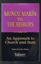 Maria Mercedes Alonso Munoz Marin Vs The Bishops Puerto Rico History 1998 1st Ed