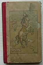 Mary Tourtel  A HORSE BOOK 1901 published by F. A. Stokes NY