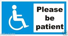 please be patient Disabled Mobility Blue Badge car sticker decal Motability Home