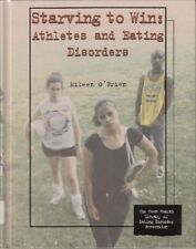 Starving to Win: Athletes and Eating Disorders (Te