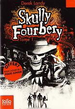 Skully Fourbery T1 - Derek Landy - Eds. Folio Junior - 2011 - HC