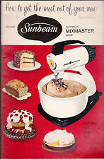 How To Get the Most Out of Your Sunbeam Automatic Mixmaster Mixer 1957