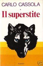 Carlo Cassola # IL SUPERSTITE # CDE 1979