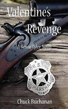 NEW Valentine's Revenge by Chuck Buchanan