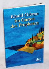 KHALIL GIBRAN - Im Garten des Propheten