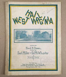 Morgantown WV: Scarce 1915 Y.M.C.A. HAIL WEST VIRGINIA University Sheet Music