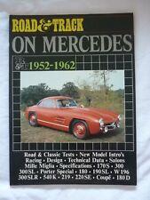 MERCEDES 1952 - 1962 ROAD TRACK BOOK (BROOKLANDS ROAD TESTS) 190SL 300SL 540K