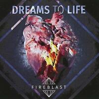 Fireblast - Dream To Life (NEW CD)