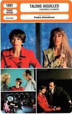 FICHE CINEMA : TALONS AIGUILLES - Abril,Paredes,Bosé,Almodovar 1991 High Heels