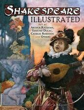 Shakespeare Illustrated: Art by Arthur Rackham, Edmund Dulac, Charles Robinson a