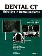 DENTAL CT THIRD EYE IN DENTAL IMPLANTS, New, JAJU Book