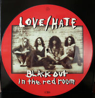 """EX! LOVE/HATE BLACKOUT IN THE RED ROOM 12"""" VINYL Picture Pic Disc  guns n roses"""