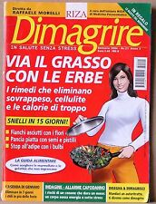 RIZA DIMAGRIRE  Gennaio 2004 n 21 Anno 3  VIA IL GRASSO CON LE ERBE