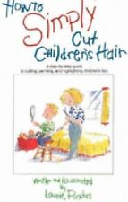 How to Simply Cut Children's Hair: Step by Step Guide to Cutting-ExLibrary
