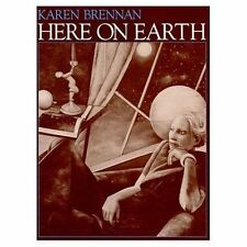 Here on Earth by Karen Brennan (Paperback, 1988)