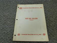 Yanmar YHT50 Tiller Owner Owner's Operator Manual User Guide
