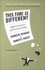 This Time Is Different: Eight Centuries Of Financial Folly: By Carmen M. Rein...