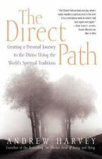 The Direct Path: Creating a Personal Journey to the Divine Using the World's Spi