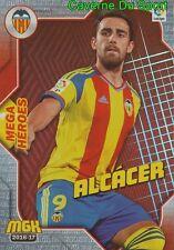 512 ALCACER ESPANA VALENCIA CF MEGA HEROES METAL CARD MGK LIGA 2017 PANINI