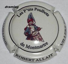 Capsule de Champagne ALLAIT ROBERT Cuvée Les P/'tits Poulbots de Montmartre !!!!!