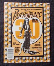 1999 PSYCHOTRONIC Video Magazine #30 FN+ Nathan Juran