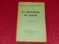 R. Of Marmande/The Clericalisme To Canada 1911 Emile Nourry Critical Mantis