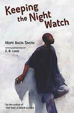 Keeping the Night Watch by Smith, Hope Anita