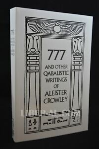 777 And Other Qabalistic Writings Of Aleister Crowley, Including Gemetria & S...